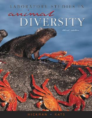 Laboratory Studies in Animal Diversity - Hickman, Jr, and Kats, Lee
