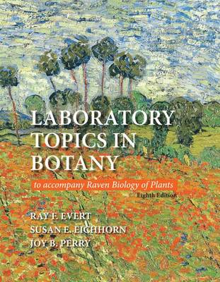 Laboratory Topics in Botany book by Ray F. Evert, Susan E. Eichhorn ...
