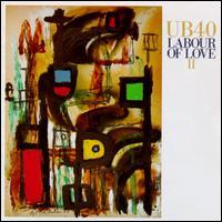 Labour of Love II - UB40