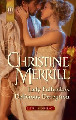 Lady Folbroke's Delicious Deception - Merrill, Christine