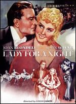 Lady for a Night - Leigh Jason