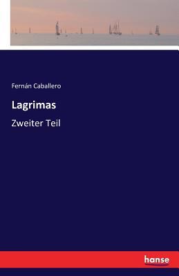 Lagrimas - Caballero, Fernan