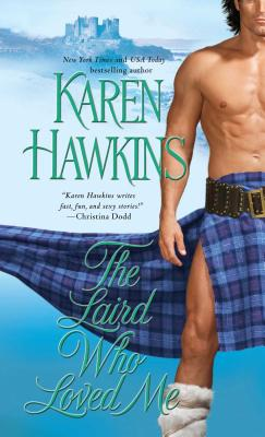 Laird Who Loved Me - Hawkins, Karen