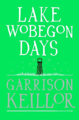 Lake Wobegon Days - Keillor, Garrison