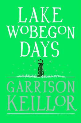 Lake Wobegon Days - Keillor, Garrison