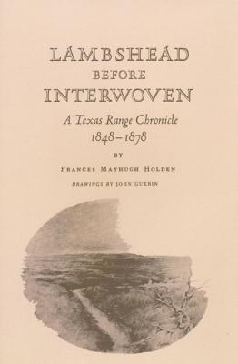 Lambshead Before Interwoven - Holden, Frances M