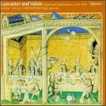 Lancaster and Valois: French and English Music, 1350-1420