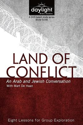 Land of Conflict: An Arab and Jewish Conversation - Discovery House Publishers (Creator)