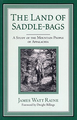 Land of Saddle-Bags-Pa - Raine, James Watt