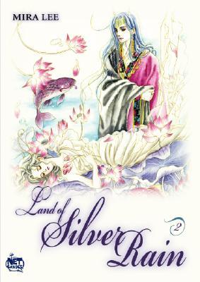 Land of Silver Rain: Volume 2 - Lee, Mira