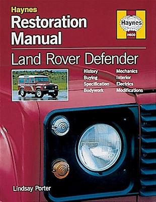 Land Rover Defender Restoration Manual - Porter, Lindsay