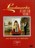 Landmarks of Early Film, Vol. 2: The Magic of M�li�s