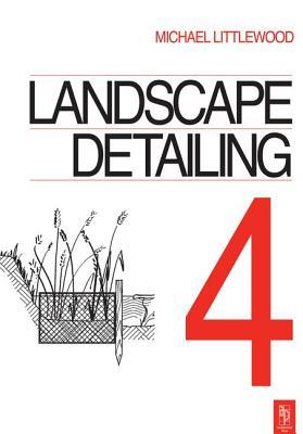 Landscape Detailing Volume 4: Water - Littlewood, Michael