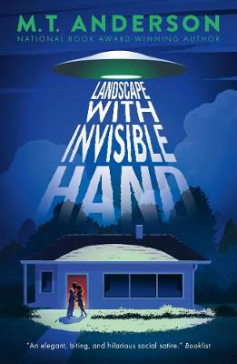 Landscape with Invisible Hand - Anderson, M. T.