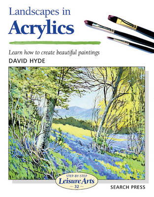 Landscapes in Acrylics - Hyde, David