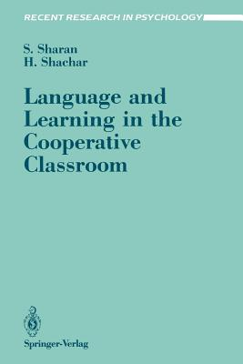 Language and Learning in the Cooperative Classroom - Sharan, Shlomo