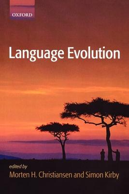 Language Evolution - Kirby, Simon (Editor)