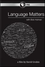 Language Matters with Bob Hollman - David Grubin