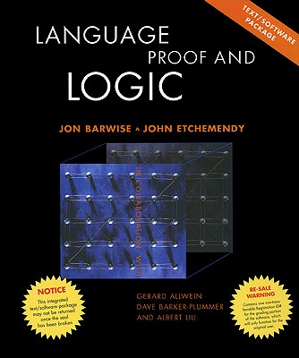 Language, Proof and Logic: Text and CD - Barwise, Jon, and Etchemendy, John, and CSLI Publications (Creator)