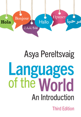 Languages of the World: An Introduction - Pereltsvaig, Asya