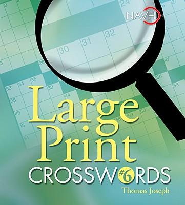 Large Print Crosswords #6 - Joseph, Thomas