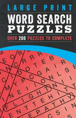 Large Print Word Search Puzzles: Over 200 Puzzles to Complete - Parragon Books Ltd