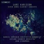 Lars Karlsson: Seven Songs; Clarinet Concerto