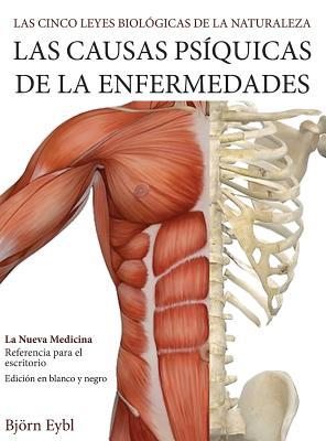 Las Causas Ps?quicas de la Enfermedades: La Nueva Medicina (B&w Edition) Hardcover Spanish - Eybl, Bjorn
