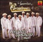 Las Favoritas Los Creadores del Pasito de Durango: Corridos Rancheras y Mas