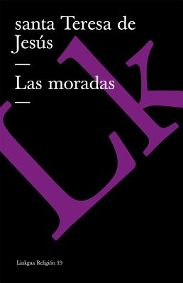 Las Moradas - Jesus, Santa Teresa De