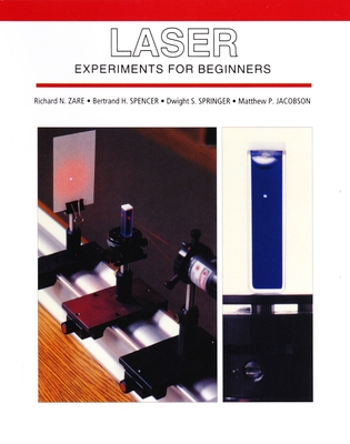 Laser Experiments for Beginners - Zare, Richard N