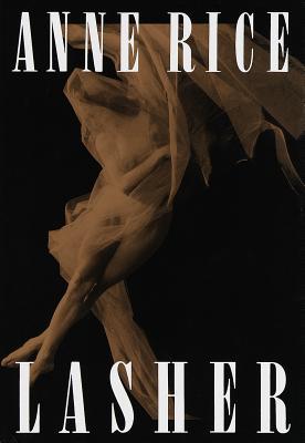 Lasher - Rice, Anne