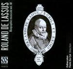Lassus: Musical Biography Vol. 4 - The Last Years
