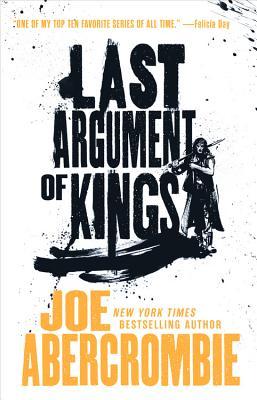 Last Argument of Kings - Abercrombie, Joe
