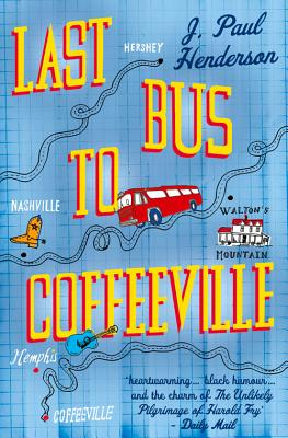Last Bus To Coffeeville - Henderson, J. Paul