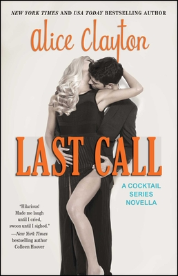 Last Call - Clayton, Alice