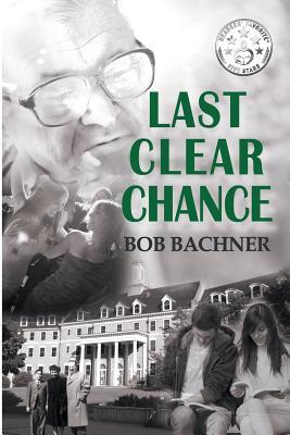 Last Clear Chance - Bachner, Bob