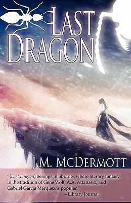 Last Dragon - McDermott, J M