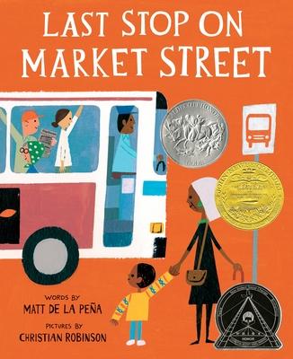 Last Stop on Market Street - De La Pena, Matt