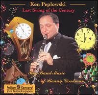 Last Swing of the Century - Ken Peplowski