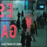 Last Train to Paris [Clean]
