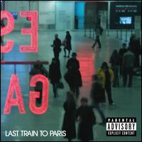 Last Train to Paris [Deluxe Edition] - Diddy
