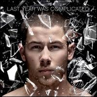 Last Year Was Complicated [Deluxe Edition] - Nick Jonas
