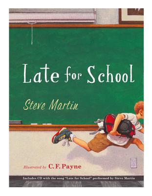 Late for School - Martin, Steve