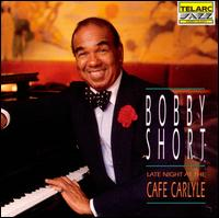 Late Night at the Cafe Carlyle - Bobby Short