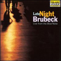 Late Night Brubeck: Live from the Blue Note - Dave Brubeck Quartet