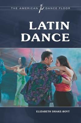 Latin Dance - Drake-Boyt, Elizabeth