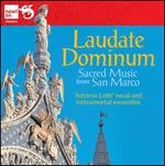 Laudate Dominum: Sacred Music from San Marco