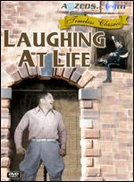 Laughing at Life - Ford I. Beebe