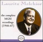 Lauritz Melchior: Complete MGM Recordings, 1946-47